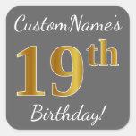 [ Thumbnail: Gray, Faux Gold 19th Birthday + Custom Name Sticker ]