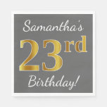 [ Thumbnail: Gray, Faux Gold 23rd Birthday + Custom Name Napkin ]