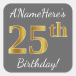 [ Thumbnail: Gray, Faux Gold 25th Birthday + Custom Name Sticker ]
