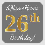 [ Thumbnail: Gray, Faux Gold 26th Birthday + Custom Name Sticker ]
