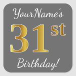 [ Thumbnail: Gray, Faux Gold 31st Birthday + Custom Name Sticker ]