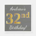 [ Thumbnail: Gray, Faux Gold 32nd Birthday + Custom Name Napkin ]