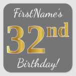 [ Thumbnail: Gray, Faux Gold 32nd Birthday + Custom Name Sticker ]