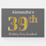 [ Thumbnail: Gray, Faux Gold 39th Birthday Party + Custom Name Guest Book ]