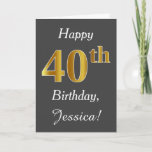[ Thumbnail: Gray, Faux Gold 40th Birthday + Custom Name Card ]