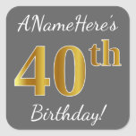 [ Thumbnail: Gray, Faux Gold 40th Birthday + Custom Name Sticker ]