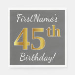 [ Thumbnail: Gray, Faux Gold 45th Birthday + Custom Name Paper Napkin ]