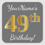[ Thumbnail: Gray, Faux Gold 49th Birthday + Custom Name Sticker ]