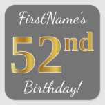 [ Thumbnail: Gray, Faux Gold 52nd Birthday + Custom Name Sticker ]
