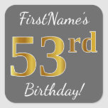 [ Thumbnail: Gray, Faux Gold 53rd Birthday + Custom Name Sticker ]