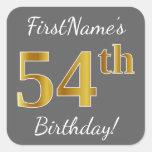 [ Thumbnail: Gray, Faux Gold 54th Birthday + Custom Name Sticker ]