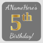 [ Thumbnail: Gray, Faux Gold 5th Birthday + Custom Name Sticker ]