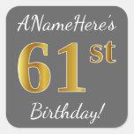 [ Thumbnail: Gray, Faux Gold 61st Birthday + Custom Name Sticker ]
