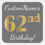 [ Thumbnail: Gray, Faux Gold 62nd Birthday + Custom Name Sticker ]