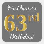 [ Thumbnail: Gray, Faux Gold 63rd Birthday + Custom Name Sticker ]