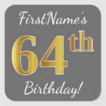 [ Thumbnail: Gray, Faux Gold 64th Birthday + Custom Name Sticker ]