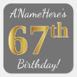[ Thumbnail: Gray, Faux Gold 67th Birthday + Custom Name Sticker ]