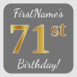 [ Thumbnail: Gray, Faux Gold 71st Birthday + Custom Name Sticker ]