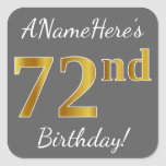 [ Thumbnail: Gray, Faux Gold 72nd Birthday + Custom Name Sticker ]