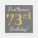 [ Thumbnail: Gray, Faux Gold 73rd Birthday + Custom Name Napkin ]