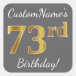 [ Thumbnail: Gray, Faux Gold 73rd Birthday + Custom Name Sticker ]
