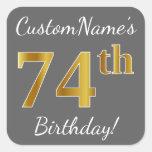 [ Thumbnail: Gray, Faux Gold 74th Birthday + Custom Name Sticker ]