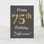 [ Thumbnail: Gray, Faux Gold 75th Birthday + Custom Name Card ]