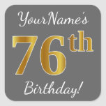 [ Thumbnail: Gray, Faux Gold 76th Birthday + Custom Name Sticker ]