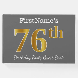 Gray, Faux Gold 76th Birthday Party + Custom Name Guest Book