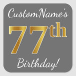 [ Thumbnail: Gray, Faux Gold 77th Birthday + Custom Name Sticker ]