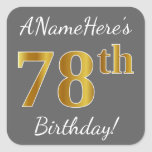 [ Thumbnail: Gray, Faux Gold 78th Birthday + Custom Name Sticker ]