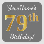 [ Thumbnail: Gray, Faux Gold 79th Birthday + Custom Name Sticker ]