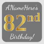 [ Thumbnail: Gray, Faux Gold 82nd Birthday + Custom Name Sticker ]