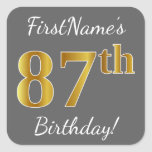 [ Thumbnail: Gray, Faux Gold 87th Birthday + Custom Name Sticker ]
