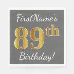 [ Thumbnail: Gray, Faux Gold 89th Birthday + Custom Name Paper Napkin ]