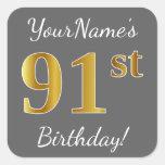 [ Thumbnail: Gray, Faux Gold 91st Birthday + Custom Name Sticker ]