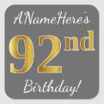 [ Thumbnail: Gray, Faux Gold 92nd Birthday + Custom Name Sticker ]