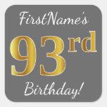 [ Thumbnail: Gray, Faux Gold 93rd Birthday + Custom Name Sticker ]