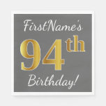 [ Thumbnail: Gray, Faux Gold 94th Birthday + Custom Name Paper Napkin ]