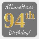 [ Thumbnail: Gray, Faux Gold 94th Birthday + Custom Name Sticker ]