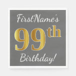[ Thumbnail: Gray, Faux Gold 99th Birthday + Custom Name Napkin ]