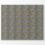 "[ Thumbnail: Gray, Faux Gold ""Happy 13th Birthday"" Wrapping Paper ]"