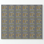 "[ Thumbnail: Gray, Faux Gold ""Happy 15th Birthday"" Wrapping Paper ]"