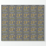 "[ Thumbnail: Gray, Faux Gold ""Happy 23rd Birthday"" Wrapping Paper ]"