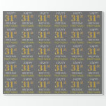 "[ Thumbnail: Gray, Faux Gold ""Happy 31st Birthday"" Wrapping Paper ]"