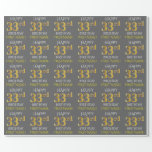 "[ Thumbnail: Gray, Faux Gold ""Happy 33rd Birthday"" Wrapping Paper ]"
