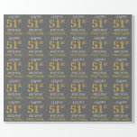 "[ Thumbnail: Gray, Faux Gold ""Happy 51st Birthday"" Wrapping Paper ]"