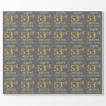 "[ Thumbnail: Gray, Faux Gold ""Happy 53rd Birthday"" Wrapping Paper ]"