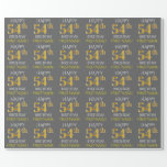 "[ Thumbnail: Gray, Faux Gold ""Happy 54th Birthday"" Wrapping Paper ]"