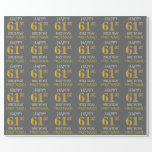 "[ Thumbnail: Gray, Faux Gold ""Happy 61st Birthday"" Wrapping Paper ]"